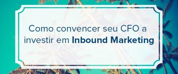 investir em Inbound Marketing